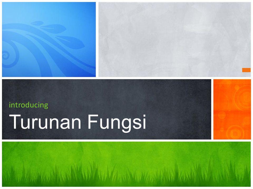 introducing Turunan Fungsi
