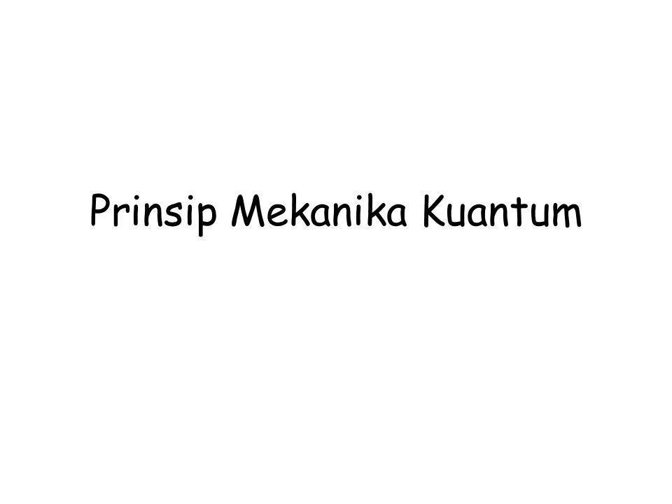 Prinsip Mekanika Kuantum