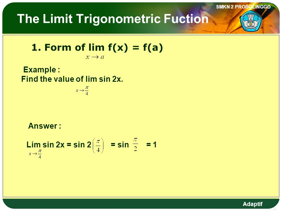 The Limit Trigonometric Fuction