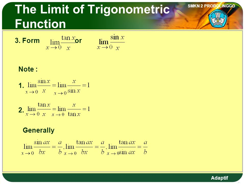 The Limit of Trigonometric Function