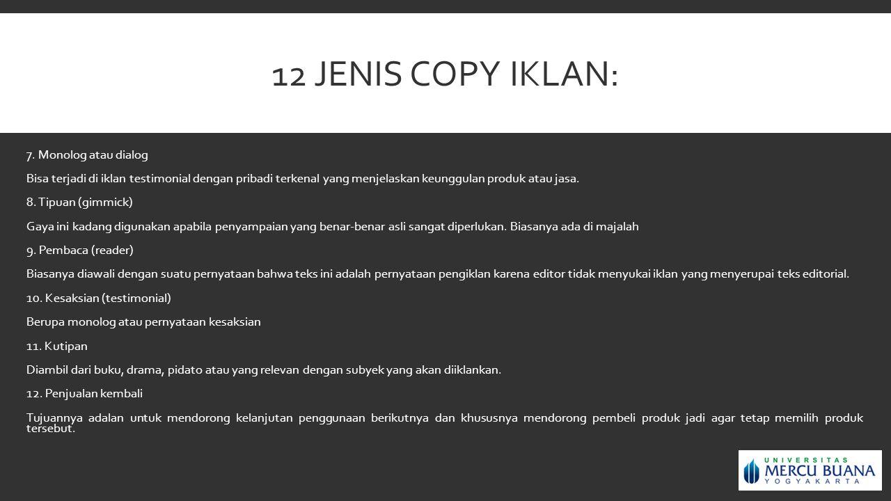 12 jenis copy iklan: 7. Monolog atau dialog