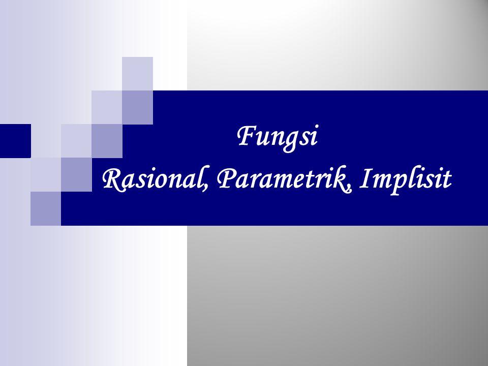 Rasional, Parametrik, Implisit