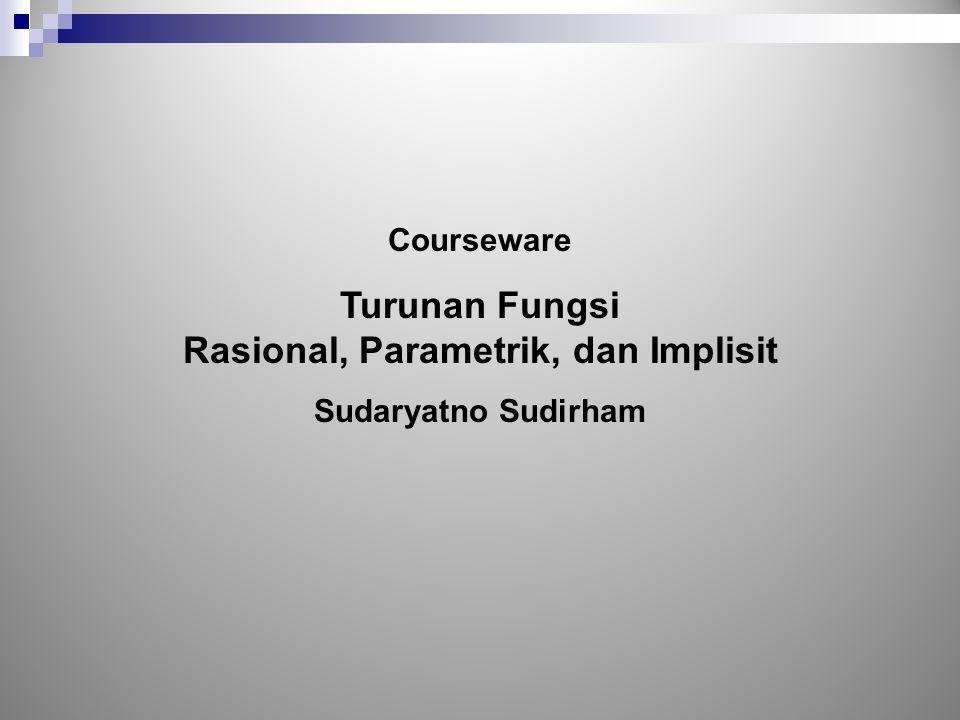 Rasional, Parametrik, dan Implisit
