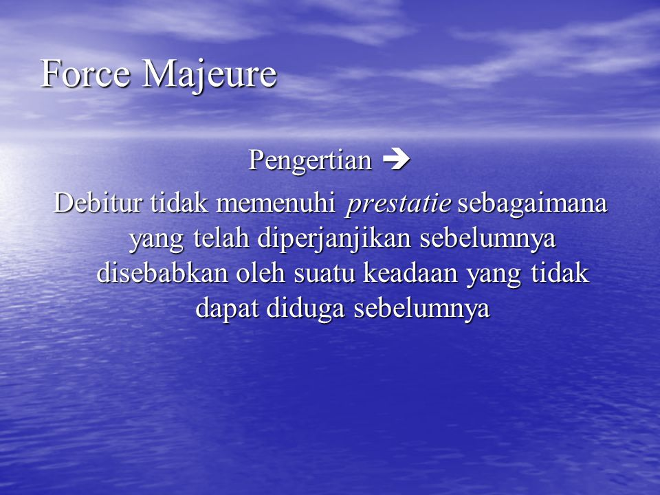 Force Majeure Pengertian 