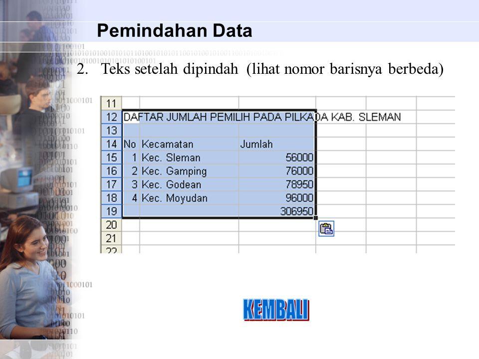 KEMBALI Pemindahan Data