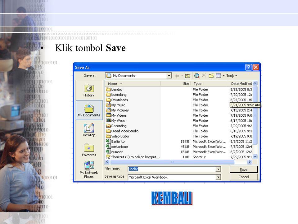 Klik tombol Save KEMBALI