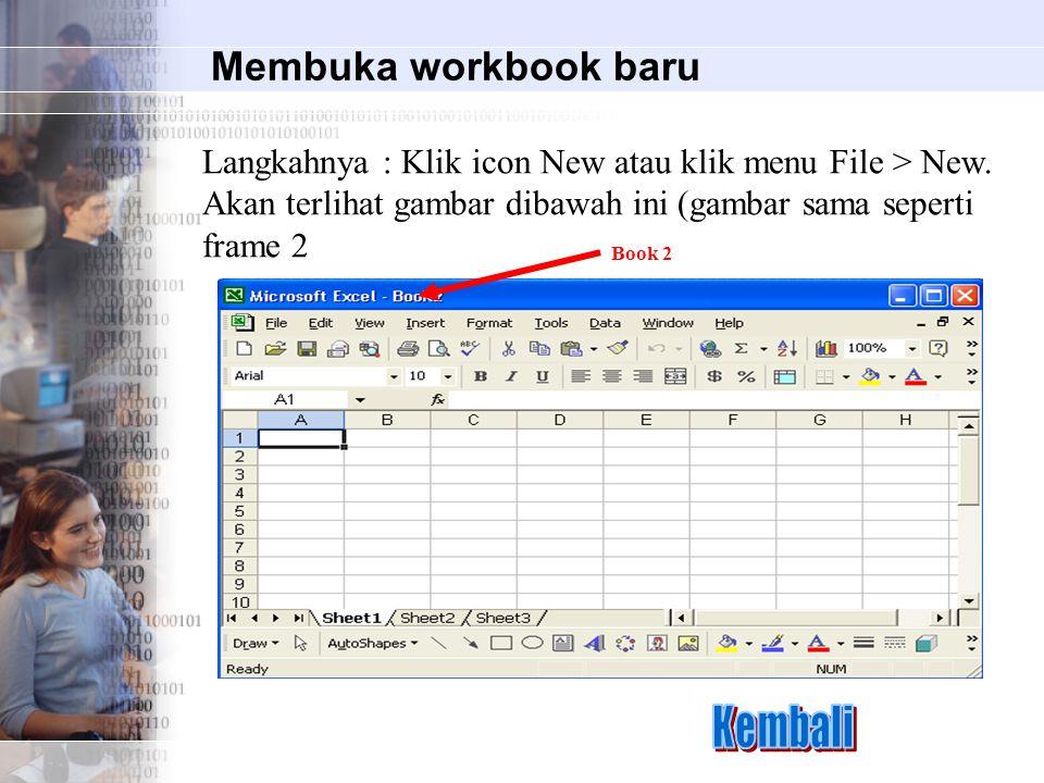 Kembali Membuka workbook baru