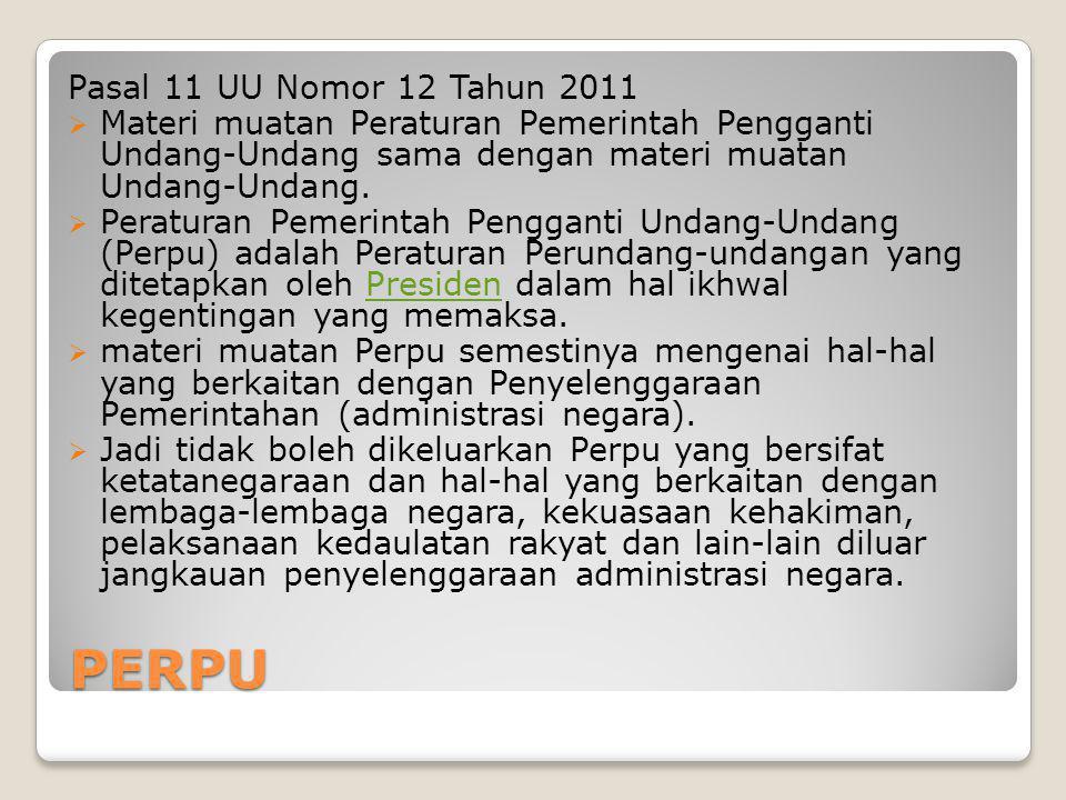 PERPU Pasal 11 UU Nomor 12 Tahun 2011