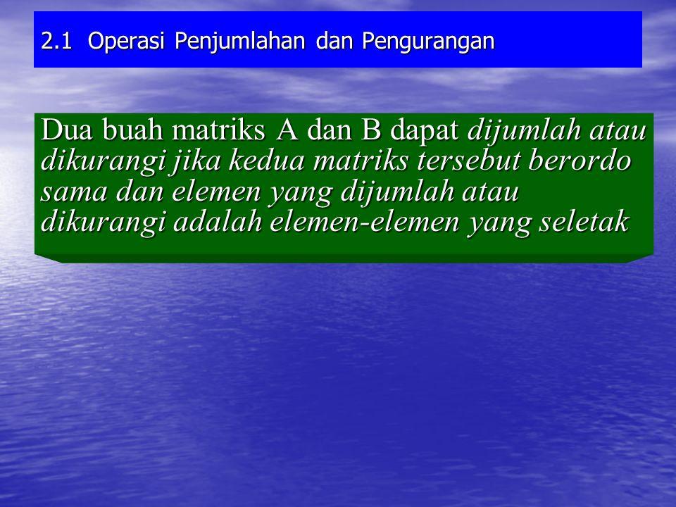 2.1 Operasi Penjumlahan dan Pengurangan