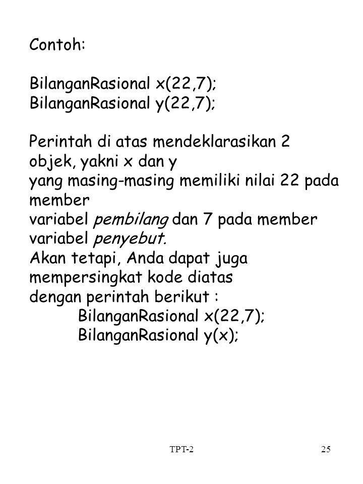BilanganRasional x(22,7); BilanganRasional y(22,7);