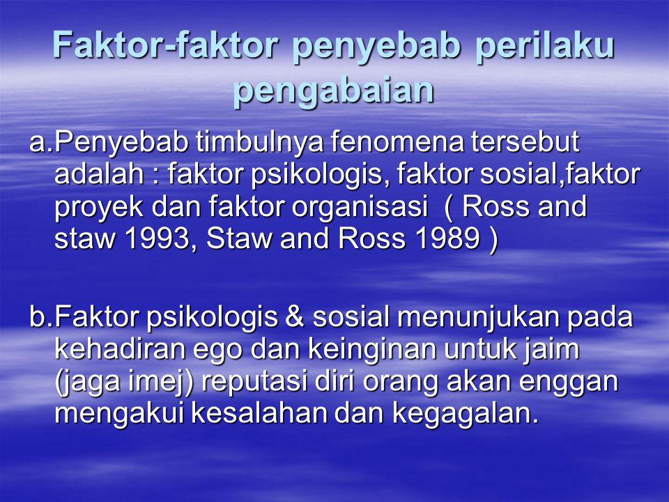 Faktor-faktor penyebab perilaku pengabaian