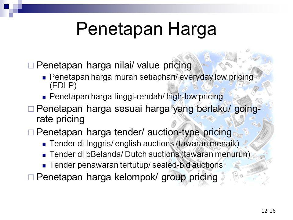 Penetapan Harga Penetapan harga nilai/ value pricing