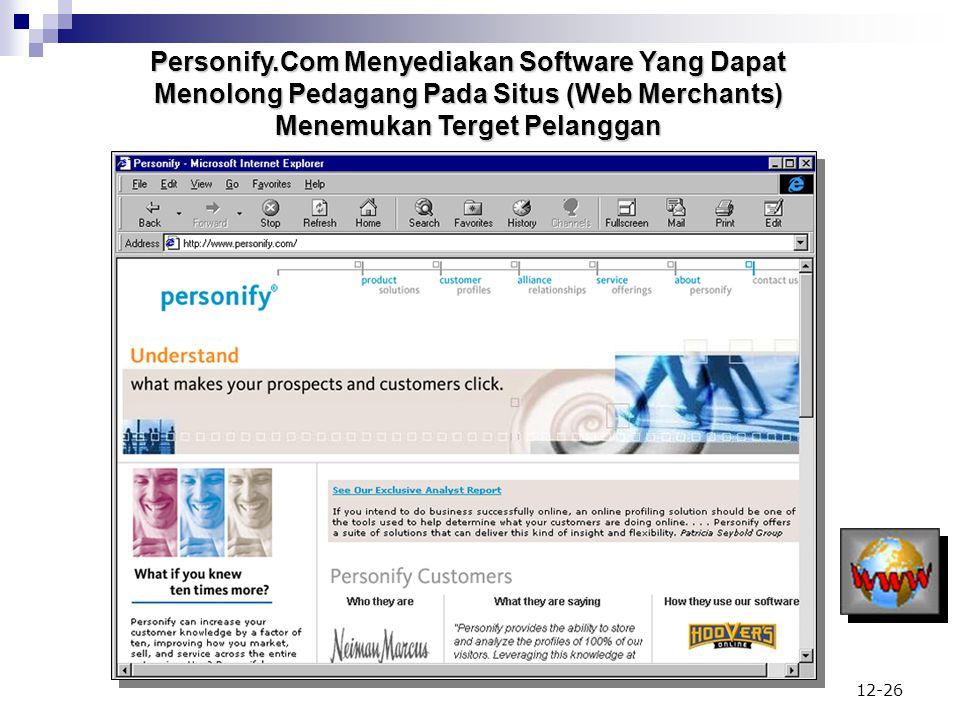Personify.Com Menyediakan Software Yang Dapat Menolong Pedagang Pada Situs (Web Merchants) Menemukan Terget Pelanggan
