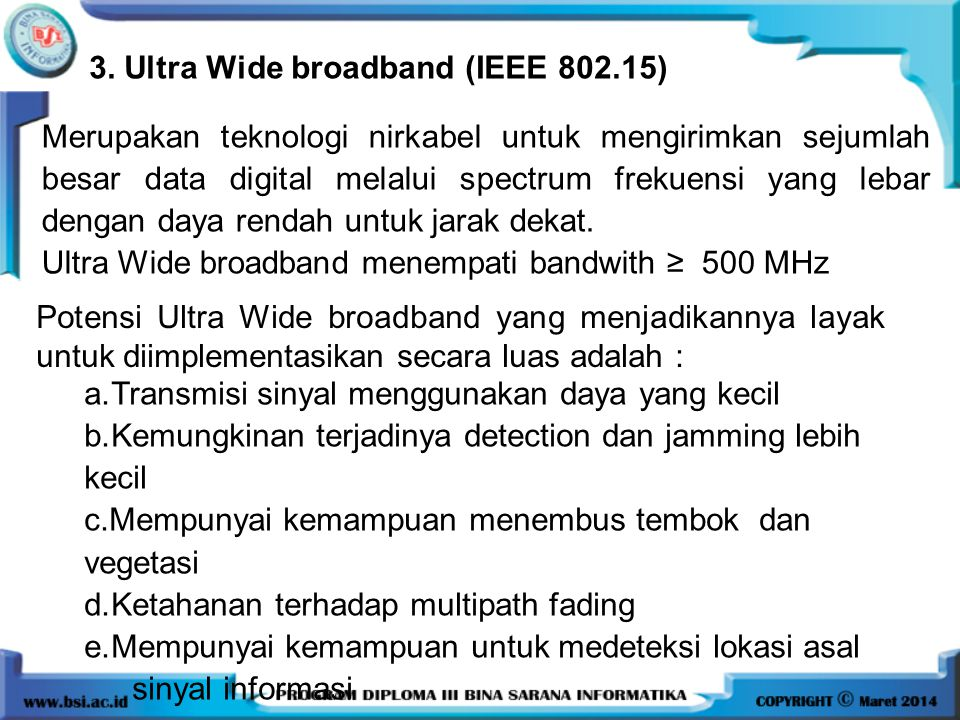 3. Ultra Wide broadband (IEEE 802.15)