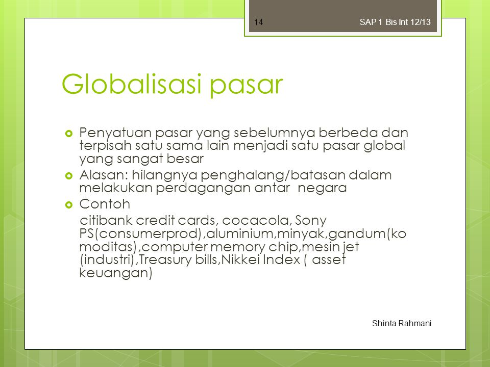 Bisnis Internasional SAP 1 Bis Int 12/13. Globalisasi pasar.