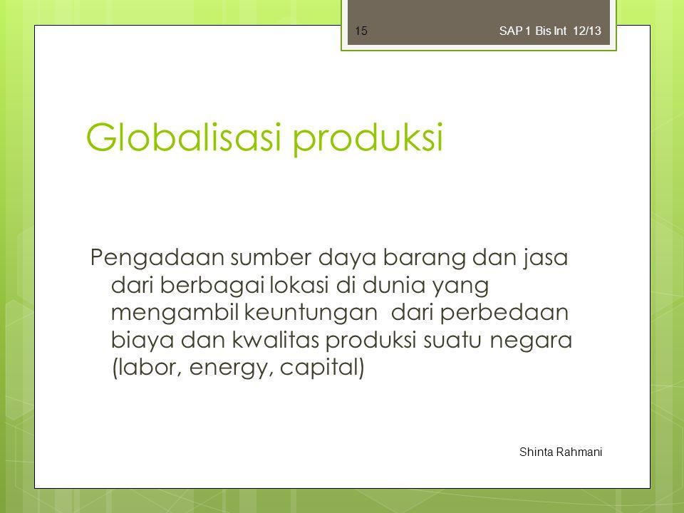 SAP 1 Bis Int 12/13 Globalisasi produksi.