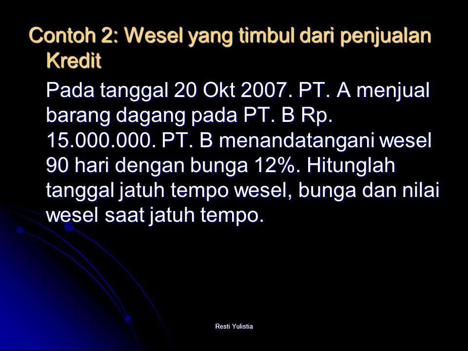 Contoh 2: Wesel yang timbul dari penjualan Kredit