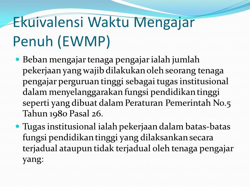 Ekuivalensi Waktu Mengajar Penuh (EWMP)
