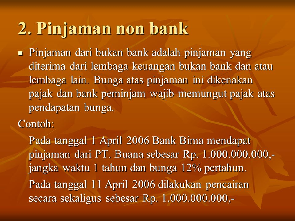 2. Pinjaman non bank