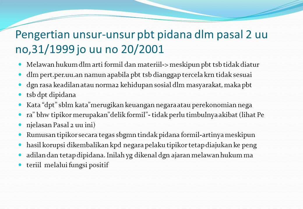 Pengertian unsur-unsur pbt pidana dlm pasal 2 uu no,31/1999 jo uu no 20/2001