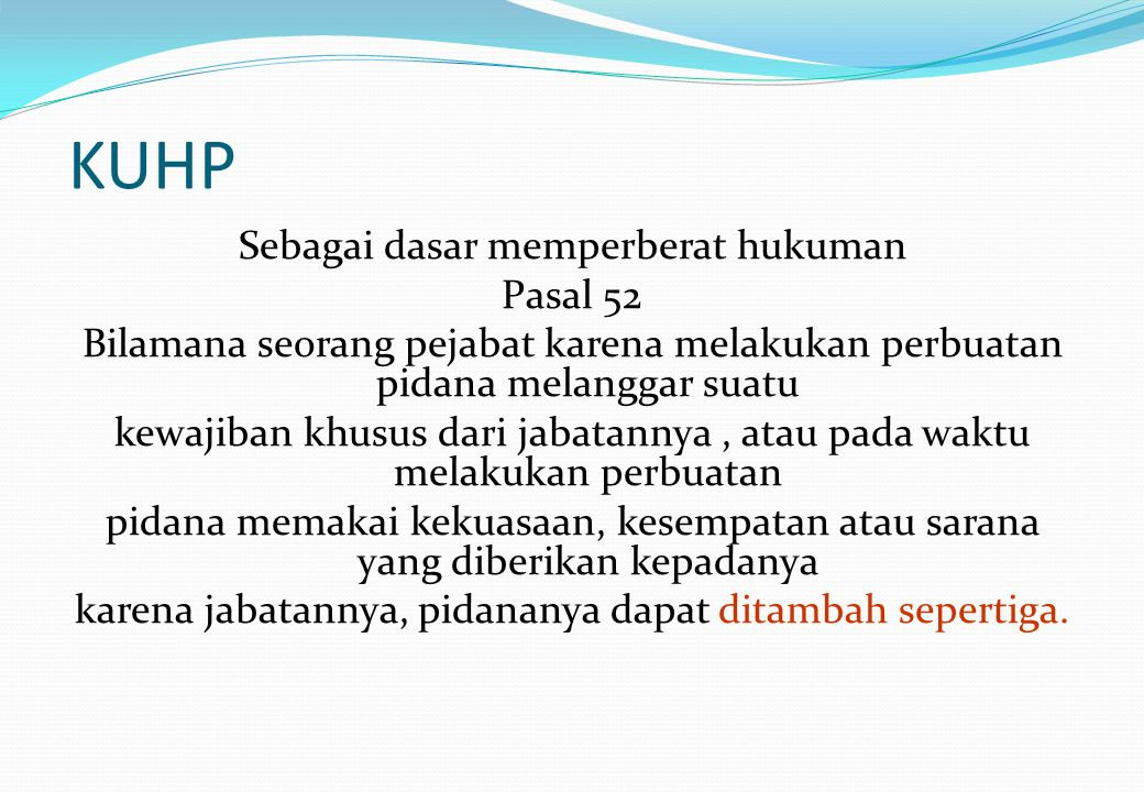 KUHP Sebagai dasar memperberat hukuman Pasal 52