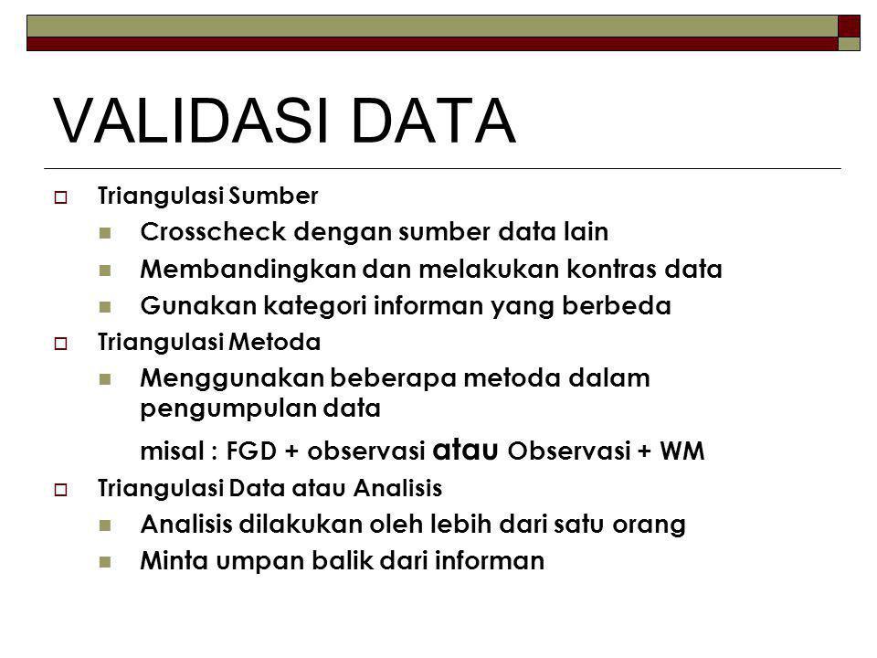 VALIDASI DATA Crosscheck dengan sumber data lain