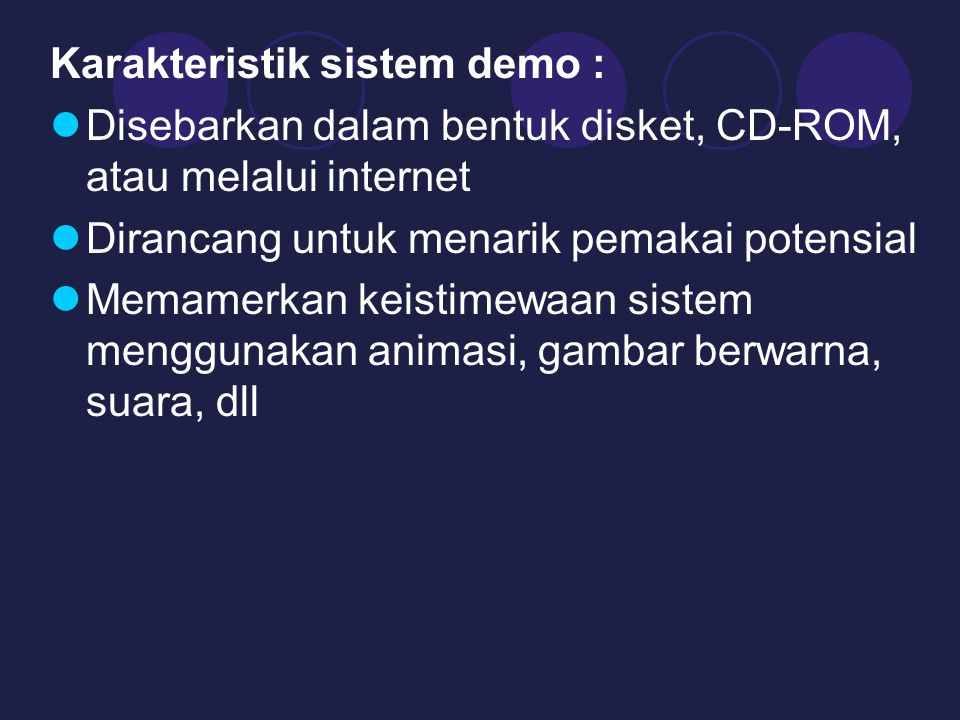 Karakteristik sistem demo :