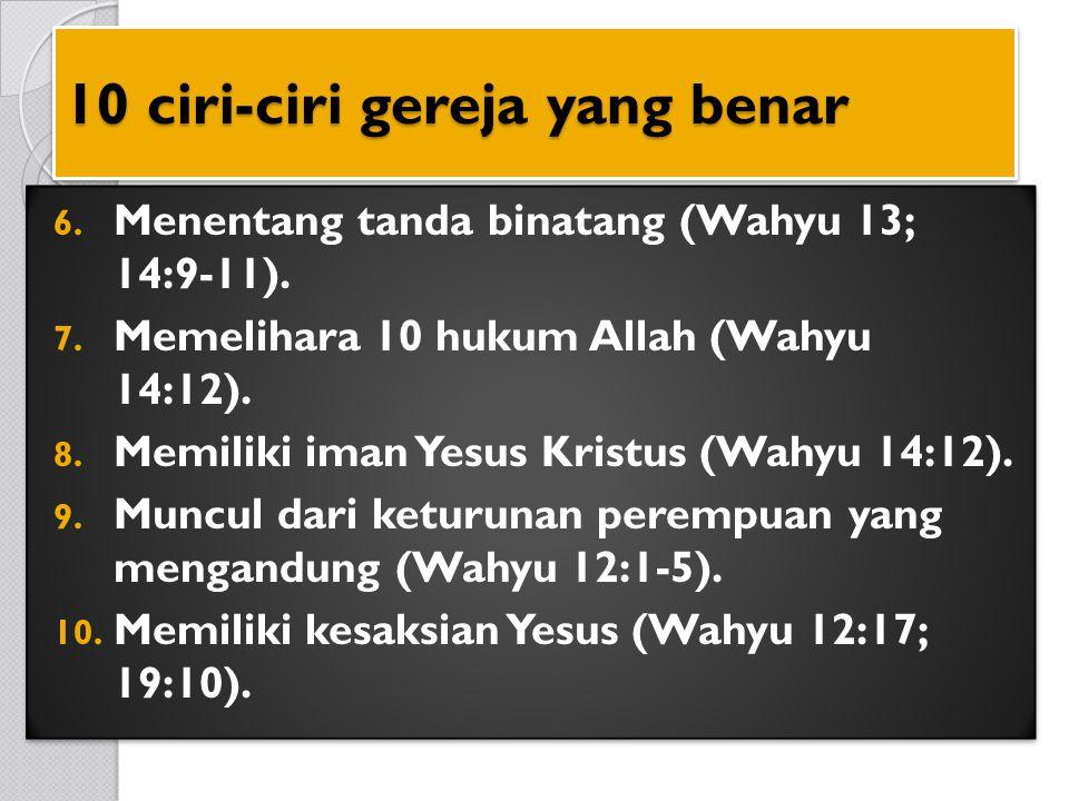 10 ciri-ciri gereja yang benar