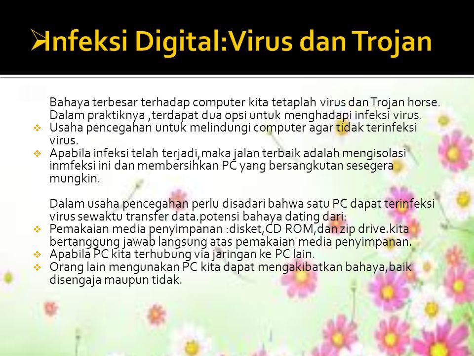 Infeksi Digital:Virus dan Trojan