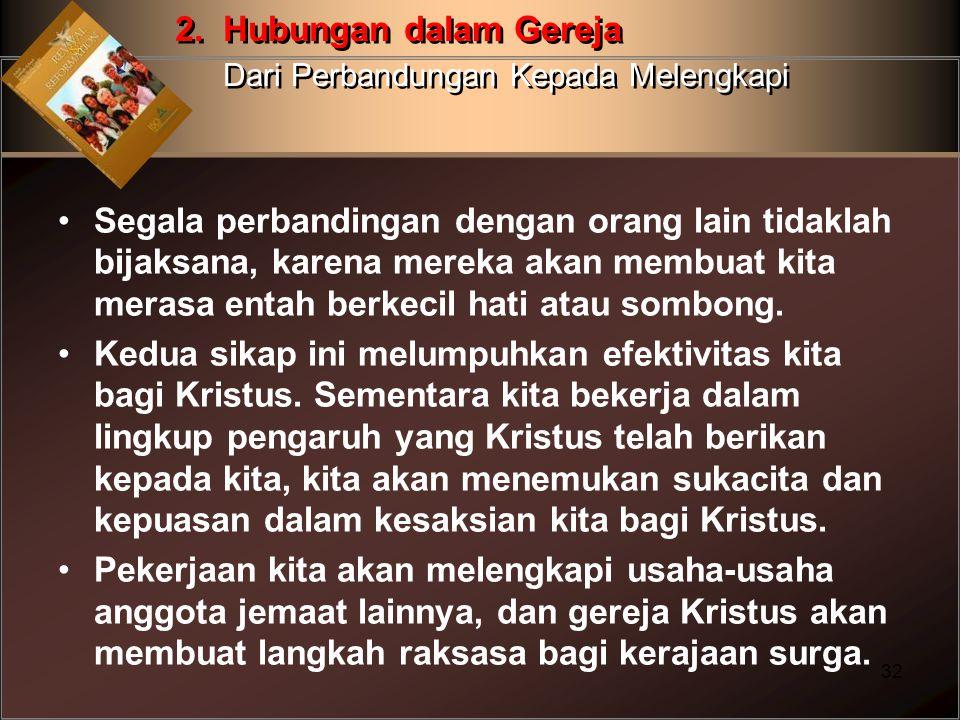 2. Hubungan dalam Gereja Dari Perbandungan Kepada Melengkapi