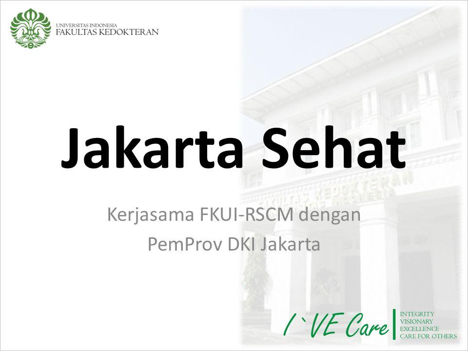 Kerjasama FKUI-RSCM dengan PemProv DKI Jakarta