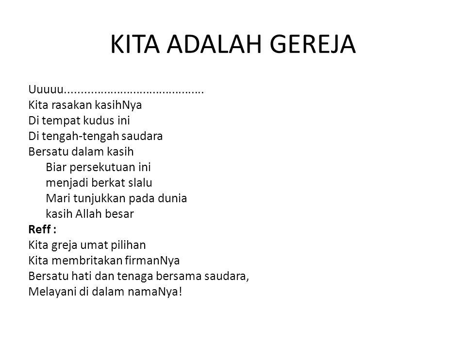 KITA ADALAH GEREJA