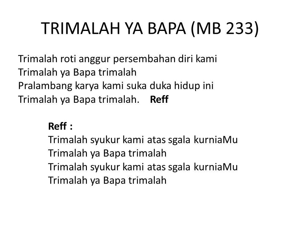 TRIMALAH YA BAPA (MB 233)