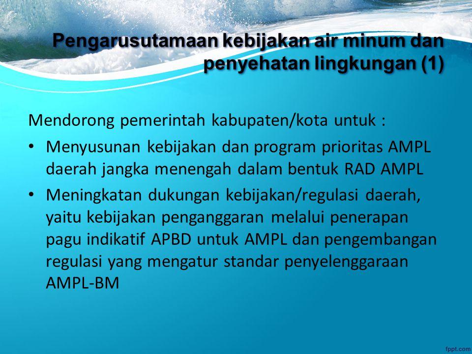 Pengarusutamaan kebijakan air minum dan penyehatan lingkungan (1)
