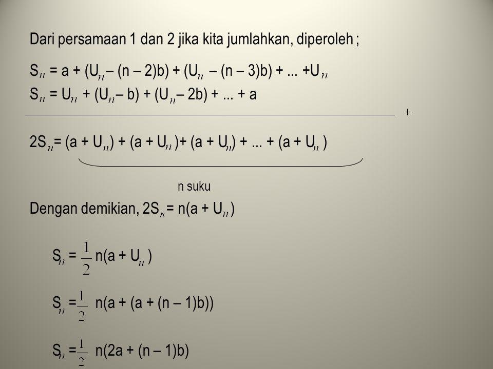 Dari persamaan 1 dan 2 jika kita jumlahkan, diperoleh ;