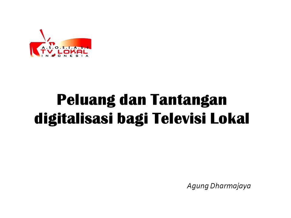 Peluang dan Tantangan digitalisasi bagi Televisi Lokal