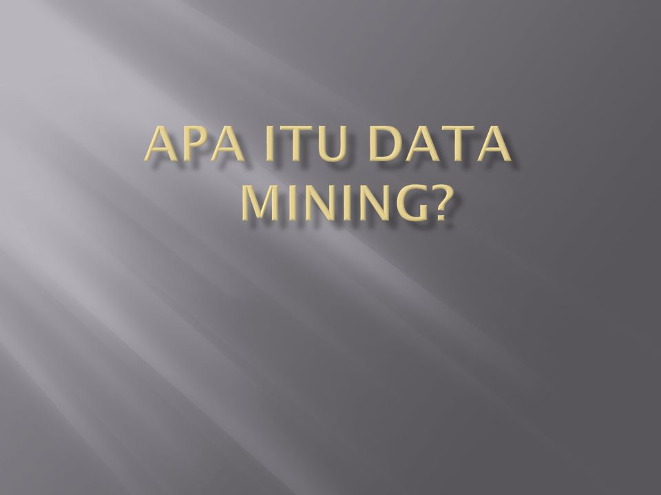 Apa itu Data Mining romi@romisatriawahono.net