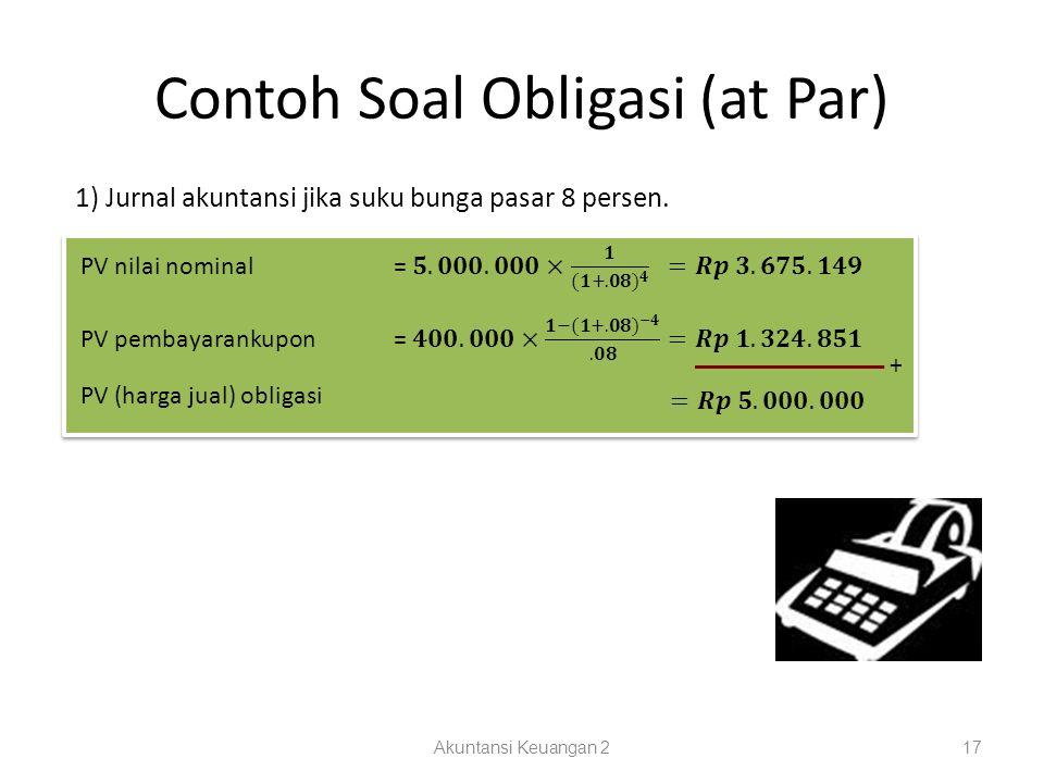 Contoh Soal Obligasi (at Par)