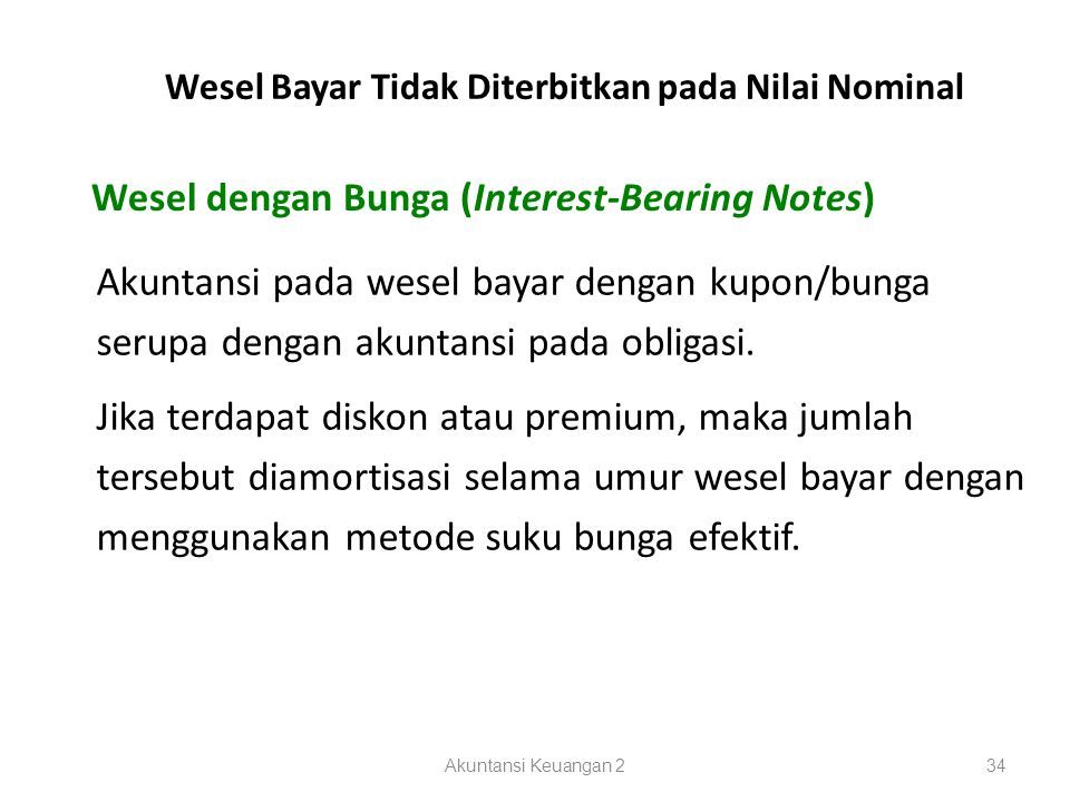 Wesel dengan Bunga (Interest-Bearing Notes)