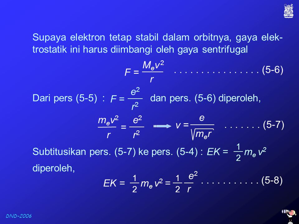 Subtitusikan pers. (5-7) ke pers. (5-4) :