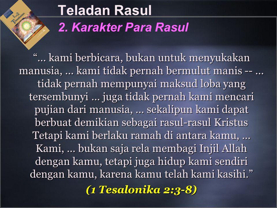 Teladan Rasul 2. Karakter Para Rasul
