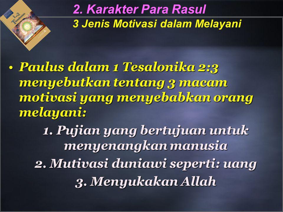 2. Karakter Para Rasul 3 Jenis Motivasi dalam Melayani