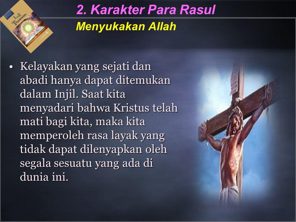 2. Karakter Para Rasul Menyukakan Allah