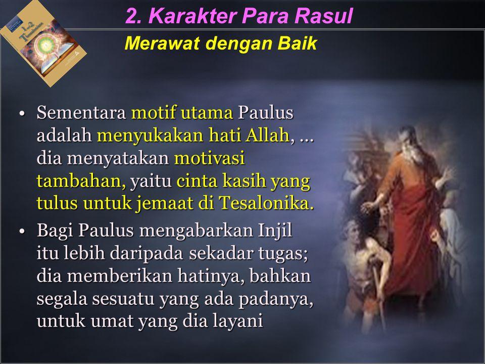 2. Karakter Para Rasul Merawat dengan Baik