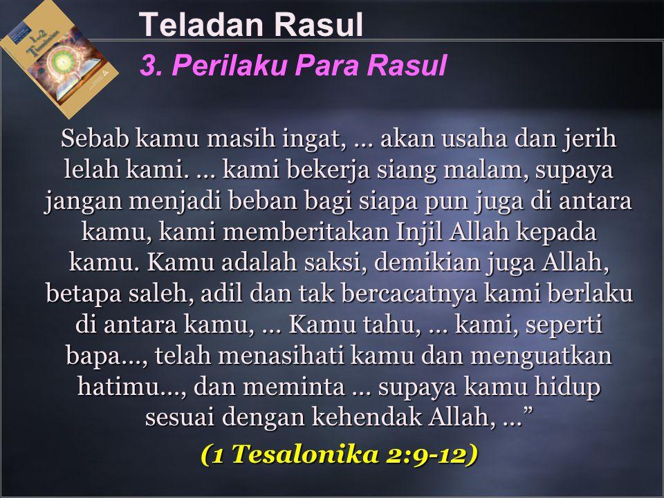 Teladan Rasul 3. Perilaku Para Rasul