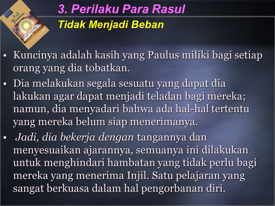 3. Perilaku Para Rasul Tidak Menjadi Beban