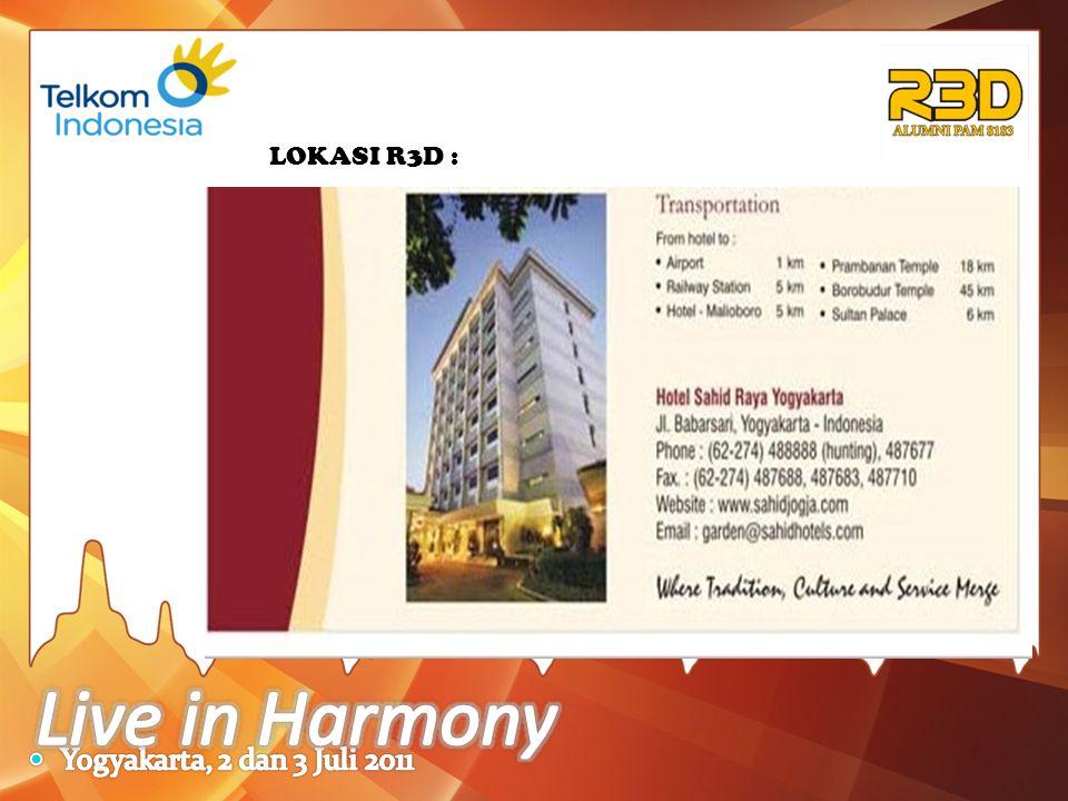 LOKASI R3D : Live in Harmony Yogyakarta, 2 dan 3 Juli 2011