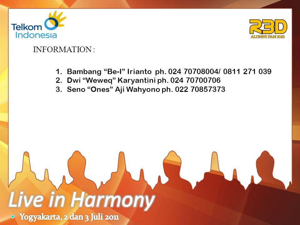 Live in Harmony INFORMATION : Yogyakarta, 2 dan 3 Juli 2011