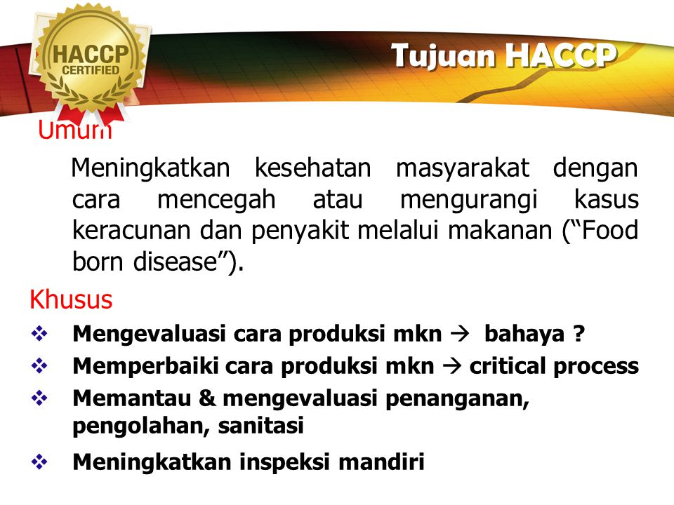 Tujuan HACCP Umum.