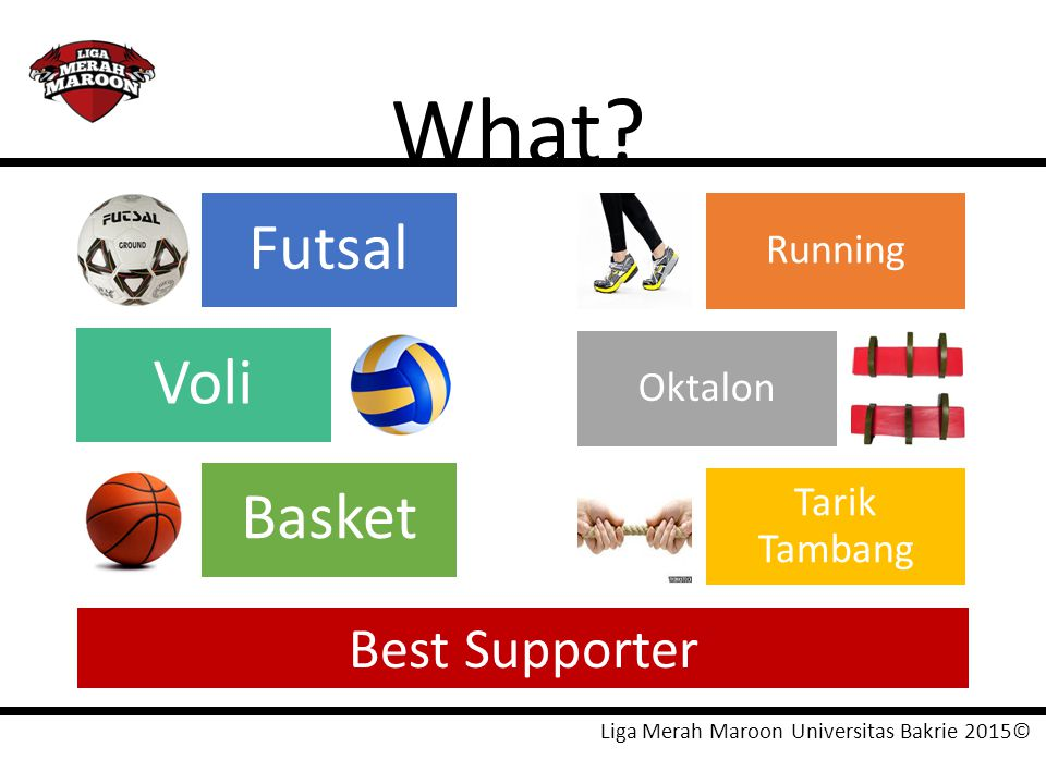What Futsal Voli Basket Best Supporter Running Oktalon Tarik Tambang